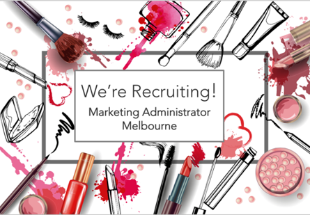 we re recruiting marketing administrator beauty melbourne